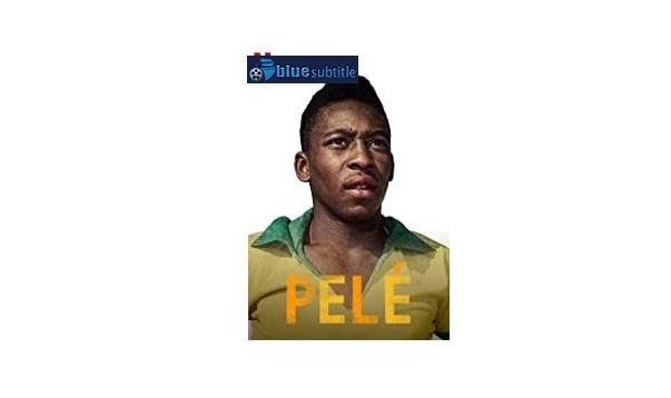 Free Download subtitle Pelé 2021 All Language