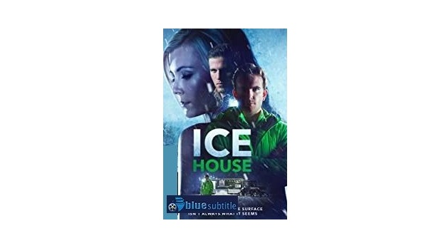 Free Download subtitle movie Ice House 2020 All Language