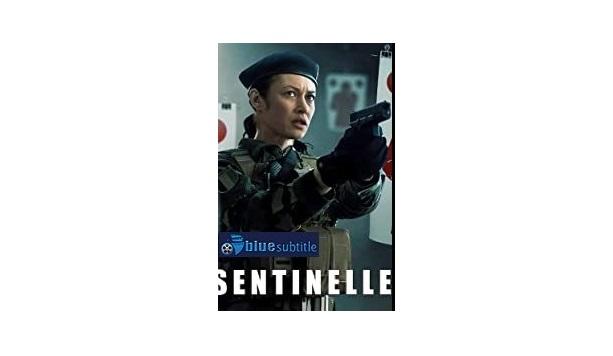 Free Download subtitle movie Sentinelle 2021 All Language