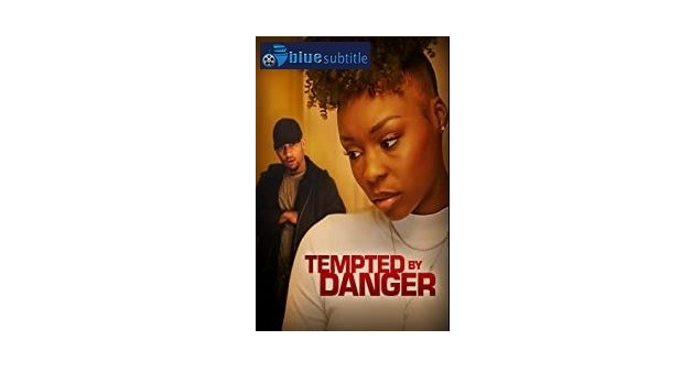 Free Download subtitle movie Tempted by Danger 2020 All Language