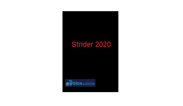 Free Download subtitle movie Strider 2020 All Language