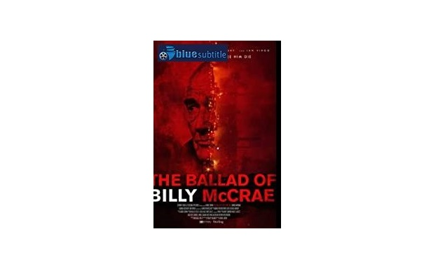 Free Download subtitle movie The Ballad of Billy McCrae 2021