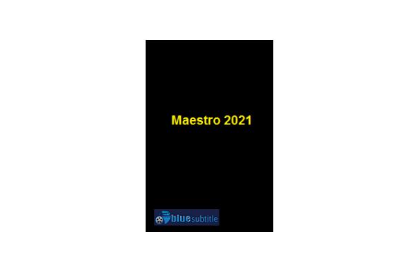 Free Download subtitle movie Maestro 2021