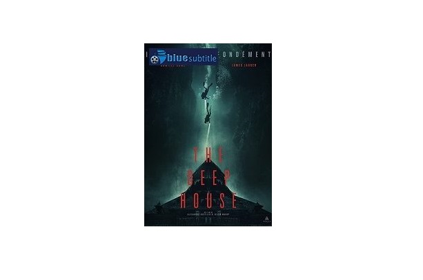 Free Download subtitle movie The Deep House 2021