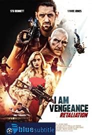 دانلود کامل زیرنویس فارسی فیلم I Am Vengeance: Retaliation 2020